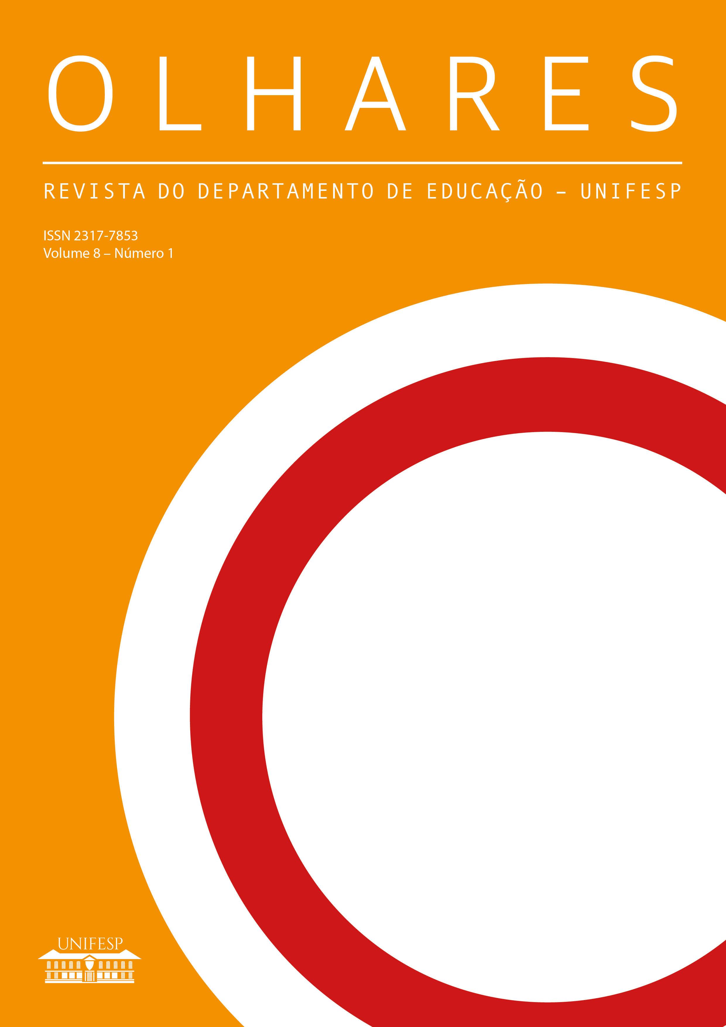 Visualizar v. 8 n. 1 (2020): Revista Olhares - REVISTA DO DEPARTAMENTO DE EDUCAÇÃO - UNIFESP