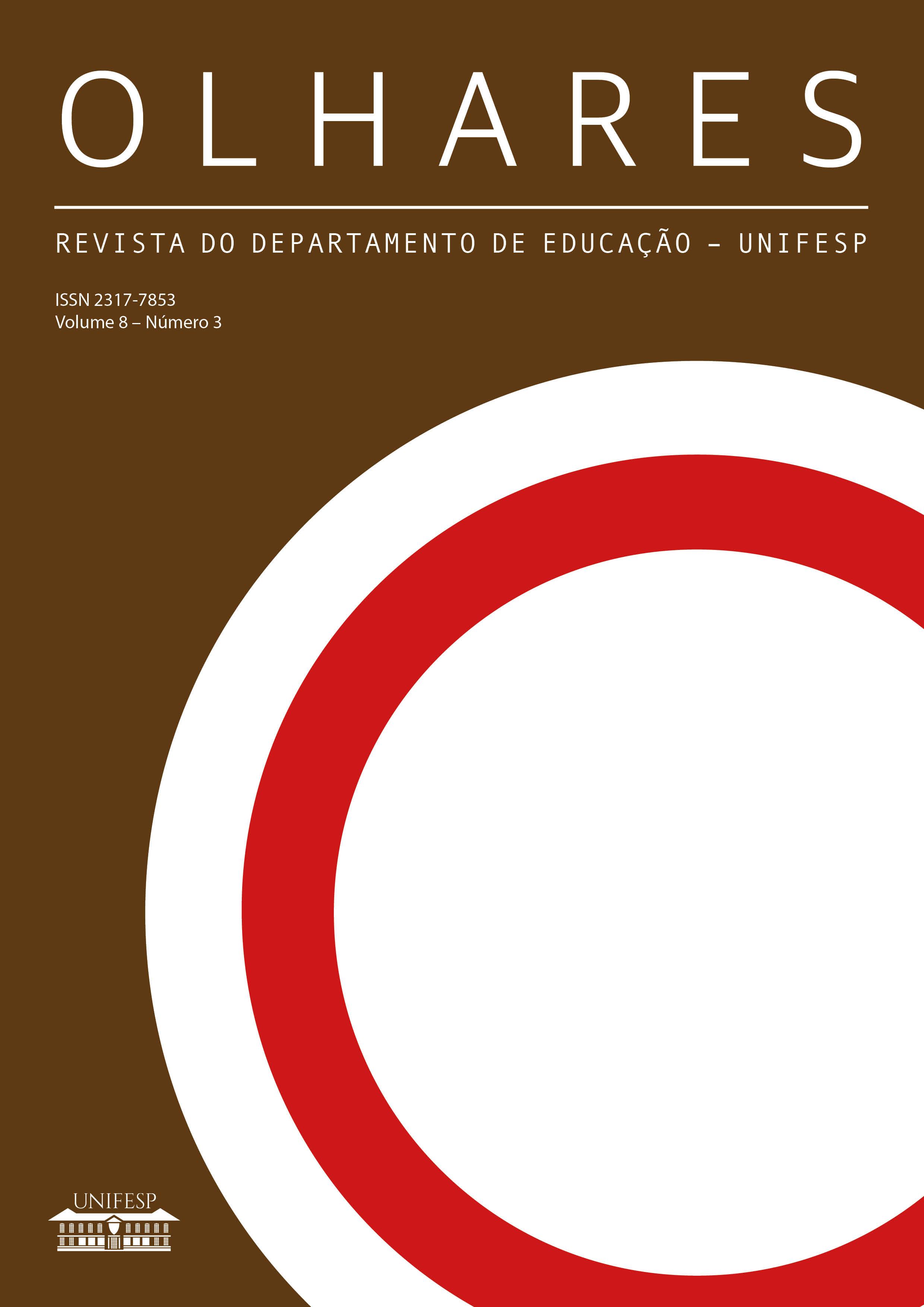 Visualizar v. 8 n. 3 (2020): Revista Olhares - REVISTA DO DEPARTAMENTO DE EDUCAÇÃO - UNIFESP