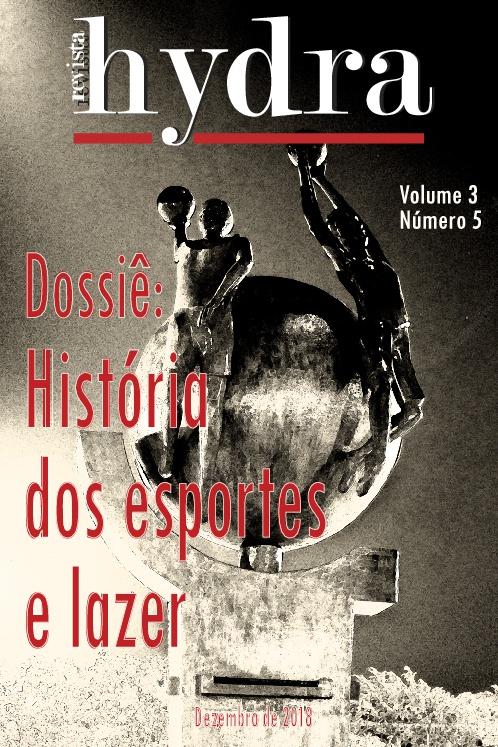 Visualizar v. 3 n. 5 (2018): História dos esportes e lazer