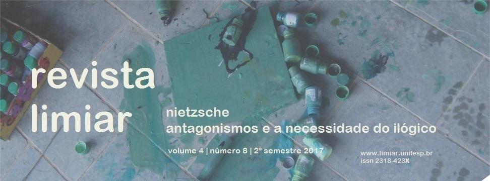 Visualizar v. 4 n. 8 (2017): Dossiê Nietzsche: antagonismos e a necessidade do ilógico - Org. Henry Burnett com a colaboração de Francisco Pinheiro Machado e Luciano Gatti