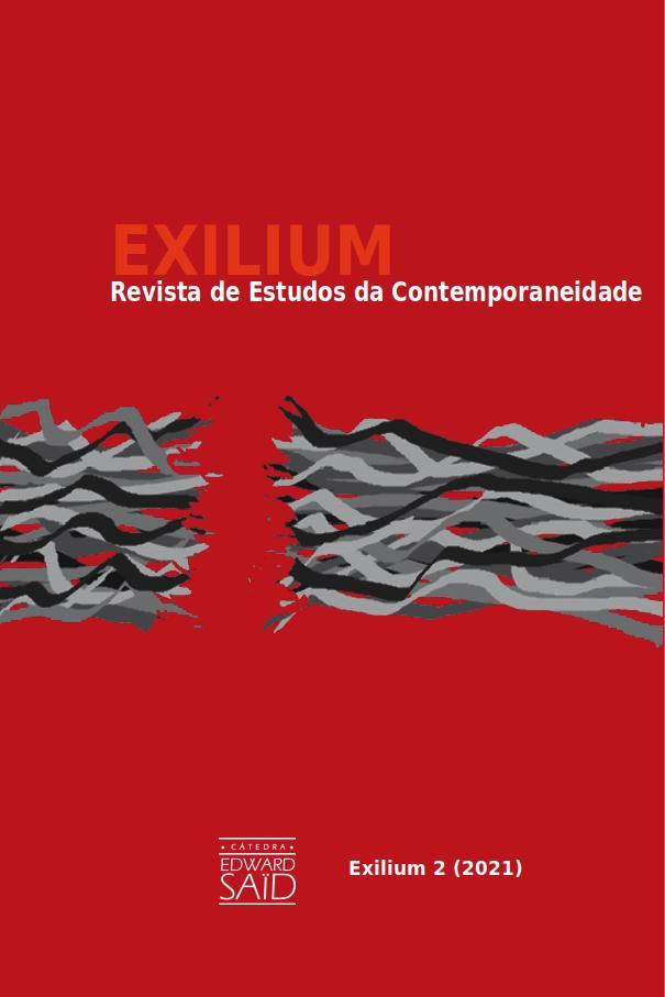 Visualizar v. 1 n. 2 (2021): Exilium Revista de Estudos da Contemporaneidade
